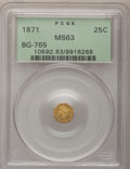 California Fractional Gold: , 1871 25C Liberty Octagonal 25 Cents, BG-765, R.3, MS63 PCGS. PCGSPopulation (66/29). NGC Census: (5/4). (#10592)...