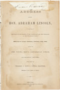 Autographs:U.S. Presidents, [Abraham Lincoln] Address at Cooper Institute: 1860. Address ofthe Hon. Abraham Lincoln, in Vindication of the Policy of ...