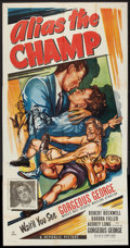 "Movie Posters:Sports, Alias the Champ (Republic, 1949). Three Sheet (41"" X 81""). Sports.. ..."