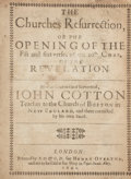Books:Non-fiction, John Cotton. The Churches Resurrection, or the Opening ofthe Fift and sixt verses of the 20th Chap. of the Revela...