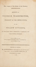 Books:First Editions, George Washington. Address of George Washington,President of the United States, to His Fellow Citizens, OnDeclin...