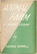 "Books:First Editions, George Orwell. Animal Farm, A Fairy Story. London:Secker & Warburg, 1945.. First edition, first issue, with ""..."