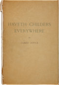 Books:First Editions, James Joyce. Having Childers Everywhere. Fragment fromWork in Progress. Paris: Henry Babou and Jack Kahane / Ne...
