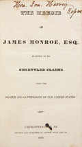 Books:First Editions, [James Monroe]. The Memoir of James Monroe, Esq. Relatingto His Unsettled Claims upon the People and Government o...