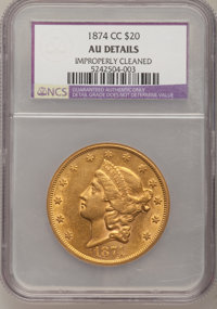1874-CC $20 --Improperly Cleaned--NCS. AU Details....(PCGS# 8971)