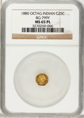 California Fractional Gold, 1880 25C Indian Octagonal 25 Cents, BG-799X MS65 Prooflike NGC....