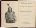 Books:Americana & American History, T. M. Newson. Thrilling Scenes Among the Indians. Chicago:Belford, Clarke, 1884. First edition. Octavo. 241 pages. ...