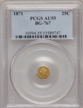 California Fractional Gold: , 1871 25C Liberty Octagonal 25 Cents, BG-767, R.3, AU55 PCGS. PCGSPopulation (23/169). NGC Census: (1/44). (#10594)...