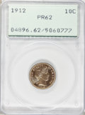 Proof Barber Dimes: , 1912 10C PR62 PCGS. PCGS Population (21/162). NGC Census: (8/138).Mintage: 700. Numismedia Wsl. Price for problem free NGC...