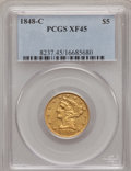 Liberty Half Eagles, 1848-C $5 XF45 PCGS. Variety 1. ...