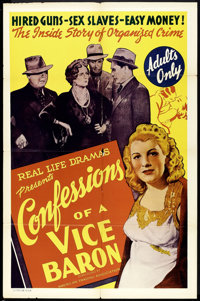 """Confessions of a Vice Baron (American Trading Association, 1943). One Sheet (27"""" X 41""""). Exploitation"""