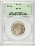Proof Barber Quarters, 1896 25C PR65 PCGS....