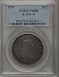 Early Half Dollars, 1795 50C 2 Leaves, A Over E VG8 PCGS. O-113a, R.4....