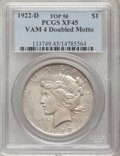 Peace Dollars: , 1922-D $1 XF45 PCGS. Top-50 Vam-4, Doubled Motto. PCGS Population(27/7653). NGC Census: (8/5150). Mintage: 15,063,000. Num...