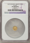 California Fractional Gold: , 1870 25C Liberty Round 25 Cents, BG-835, R.3,--Holed--NGC Details.AU. NGC Census: (0/40). PCGS Population (10/205). (#10...