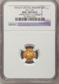 California Fractional Gold: , 1876/5 $1 Indian Octagonal 1 Dollar, BG-1128, R.5,--ImproperlyCleaned--NGC Details. Unc. NGC Census: (0/8). PCGS Populatio...