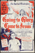 "Movie Posters:Black Films, Going to Glory, Come to Jesus (Toddy Pictures, 1946). One Sheet (26.25"" X 40.75""). Black Films.. ..."