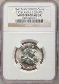 Errors, 1963-D 50C Franklin Half--Struck on a Quarter Blank--MS63 NGC....