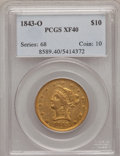 Liberty Eagles: , 1843-O $10 XF40 PCGS. PCGS Population (38/124). NGC Census:(40/304). Mintage: 175,162. Numismedia Wsl. Price for problem f...
