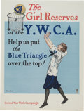 "Military & Patriotic:WWI, WWI Home Front Poster: ""The Girl Reserves of the Y.W.C.A. Help UsPut the Blue Triangle Over the Top!""...."