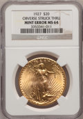 Errors, 1927 $20 Double Eagle Obverse Struck Thru MS64 NGC....