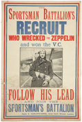 "Military & Patriotic:WWI, Extraordinary WWI British Recruiting Poster ""Sportsman Battalion'sRecruit Who Wrecked the Zeppelin and Won the V.C.""...."