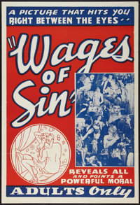 """Wages of Sin (Real Life Dramas, 1938). One Sheet (28"""" X 41""""). Exploitation"""