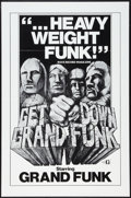 "Movie Posters:Rock and Roll, Get Down Grand Funk (Craddock Films, 1970). One Sheet (27"" X 41"").Rock and Roll.. ..."