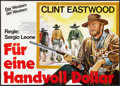"""Movie Posters:Western, A Fistful of Dollars (United Artists, R-1978). German A0 (33.5"""" X 46""""). Western.. ..."""