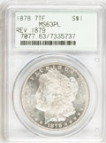 Morgan Dollars: , 1878 7TF $1 Reverse of 1879 MS63 Prooflike PCGS. PCGS Population(73/45). NGC Census: (69/25). Numismedia Wsl. Price for p...