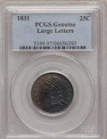 Bust Quarters, 1831 25C Large Letters PCGS Genuine. The PCGS number ending in .97 suggests Environmental Damage as the reason, or perhaps ...