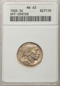 Errors, 1920 5C Buffalo Nickel--Off Center--MS63 ANACS....