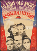 """Movie Posters:War, So Ends Our Night (United Artists, 1948). Danish Poster (24"""" X33.5""""). War.. ..."""