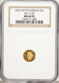 California Fractional Gold, 1875 $1 Indian Octagonal 1 Dollar, BG-1125, Low R.5, MS64 ProoflikeNGC....