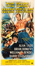 "Movie Posters:Adventure, Two Years Before the Mast (Paramount, 1946). Three Sheet (41"" X81"").. ..."