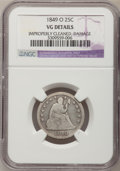 Seated Quarters, 1849-O 25C --Improperly Cleaned, Damage--NGC Details. VG....