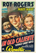 "Movie Posters:Western, In Old Caliente (Republic, 1939). One Sheet (27"" X 41"").. ..."