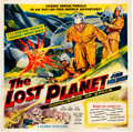 "Movie Posters:Serial, The Lost Planet (Columbia, 1953). Six Sheet (81"" X 81"").. ..."