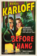"Movie Posters:Horror, Before I Hang (Columbia, 1940). One Sheet (27"" X 41"").. ..."