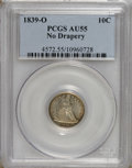 Seated Dimes: , 1839-O 10C No Drapery AU55 PCGS. PCGS Population (5/24). NGCCensus: (5/48). Mintage: 1,323,000. Numismedia Wsl. Price: $35...