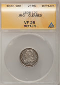 Bust Dimes: , 1836 10C --Cleaned--ANACS. VF25 Details. JR-2. NGC Census: (3/180).PCGS Population (6/199). Mintage: 1,190,000. Numismedia...