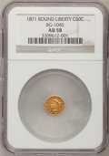 California Fractional Gold: , 1871 50C Liberty Round 50 Cents, BG-1045, R.5, AU58 NGC. NGCCensus: (1/6). PCGS Population (8/31). (#10874)...