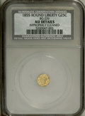 California Fractional Gold: , 1855 25C Liberty Round 25 Cents, BG-226, R.5,--ImproperlyCleaned--NCS. AU Details. PCGS Population (0/3...
