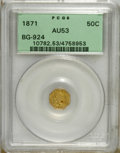 California Fractional Gold: , 1871 50C Liberty Octagonal 50 Cents, BG-924, R.3, AU53 PCGS. PCGSPopulation (5/199). NGC Census: (0/26). (#10782)...