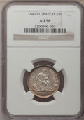 Seated Quarters: , 1840-O 25C Drapery AU58 NGC. NGC Census: (11/23). PCGS Population(6/24). Mintage: 43,000. Numismedia Wsl. Price for proble...