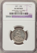 Seated Quarters: , 1871 25C --Improperly Cleaned--NGC Details. AU. NGC Census: (1/27).PCGS Population (3/24). Mintage: 118,200. Numismedia Wsl...