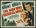 "Movie Posters:Drama, The Man Who Talked Too Much (Warner Brothers, 1940). Half Sheet (22"" X 28""). Drama. ..."