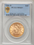 Liberty Eagles, 1906-D $10 MS64+ PCGS Secure....