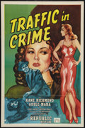 "Movie Posters:Crime, Traffic in Crime (Republic, 1946). One Sheet (27"" X 41""). Crime....."