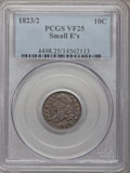 Bust Dimes: , 1823/2 10C Small Es VF25 PCGS. PCGS Population (2/60). NGC Census:(3/77). Mintage: 440,000. Numismedia Wsl. Price for prob...
